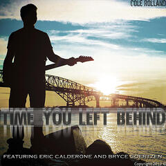 Time You Left Behind (feat. Eric Calderone & Bryce Goertzen)