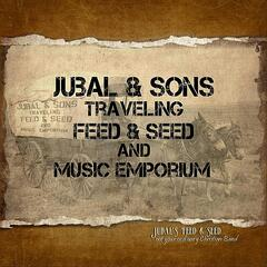 Jubal & Sons Traveling Feed & Seed and Music Emporium