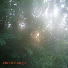 Wood Songs