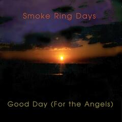 Good Day (For the Angels)