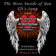 The Hero Inside of You (Eli's Song)