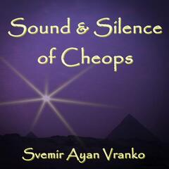 Sound & Silence of Cheops (Recording from King's Chamber in Great Pyramid)