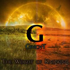 The Weight of Knowing