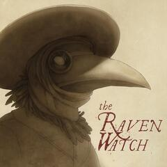 The Raven Watch