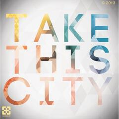 Take This City