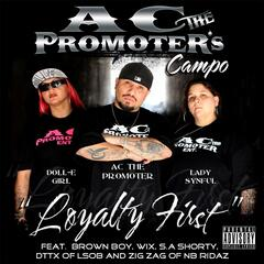 Ac the Promoter's Campo: Loyalty First