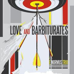 Love and Barbiturates