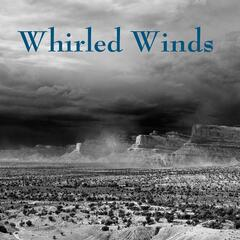 Whirled Winds