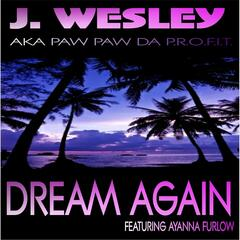 Dream Again (feat. Ayanna Furlow)