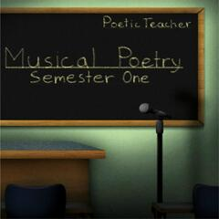 Musical Poetry: Semester One