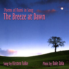 The Breeze at Dawn: Poems of Rumi in Song