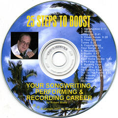 25 Steps To Boost Your Songwriting, Performing & Recording Career