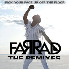 Pick Your Face Up Off The Floor : The Remixes