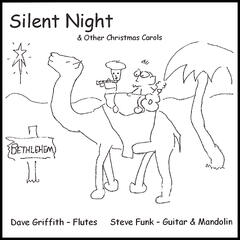 Silent Night & Other Christmas Carols