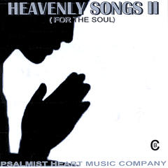 Heavenly Songs II (From the Soul)