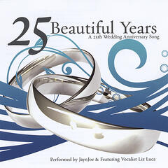 25 Beautiful Years: A 25th Wedding Anniversary Song