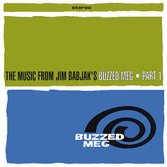 The Music from Jim Babjak's Buzzed Meg Part 1