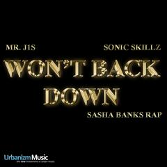 Won't Back Down (Sasha Banks Rap) - Single