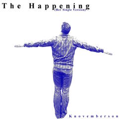 The Happening (Her Single Version) - Single