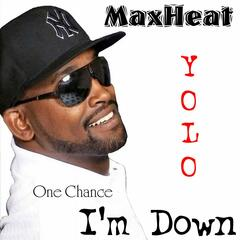 I'm Down (One Chance) - Single