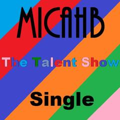 The Talent Show - Single