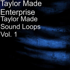 Taylor Made Sound Loops, Vol. 1