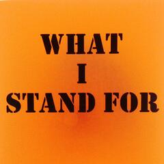 What I Stand For - Single