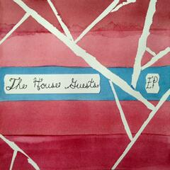 The House Guests - EP