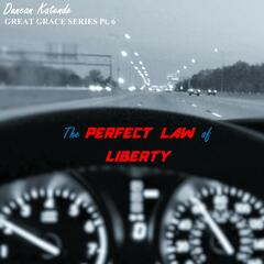 The Perfect Law of Liberty - Single