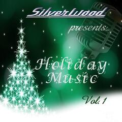 Silverwood Holiday Music, Vol. 1
