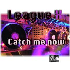 Catch Me Now - Single