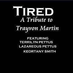 Tired: A Tribute to Trayvon Martin - Single