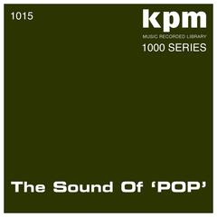 "KPM 1000 Series: The Sound of ""Pop"""
