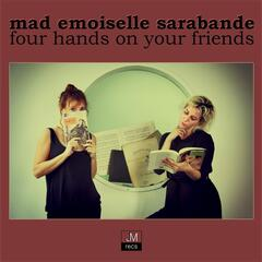Four Hands On Your Friends
