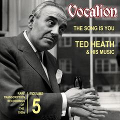 The Song is You: Rare Transcription Recordings of the 1950s, Vol. 5