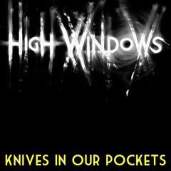 Knives in Our Pockets