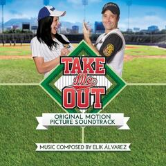 Take Me Out (Original Motion Picture Soundtrack)