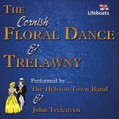The Floral Dance / Trelawny