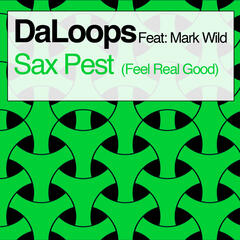 Sax Pest (Feel Real Good)