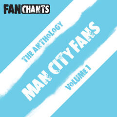 Man City FC Fans Anthology I (Real MCFC Football Songs)