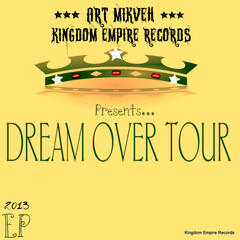 The Dream Over Tour