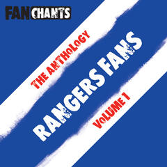 Rangers FC  Fans Anthology I (Real RFC Football Songs)