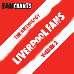 Liverpool Fans Football Songs Anthology II