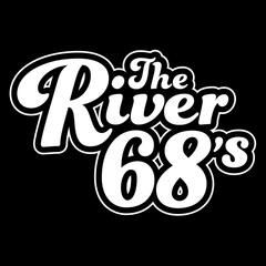 The River 68's
