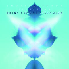 Illusions (Prins Thomas Diskomiks)