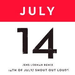 14th of July (Jens Lekman Remix)