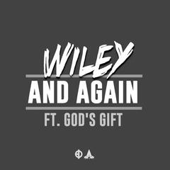 And Again (feat. Gods Gift) - Single