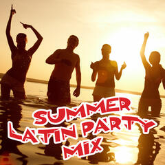 Summer Latin Party Mix