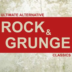 Ultimate Alternative Rock and Grunge Classics