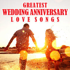 Greatest Wedding Anniversary Love Songs